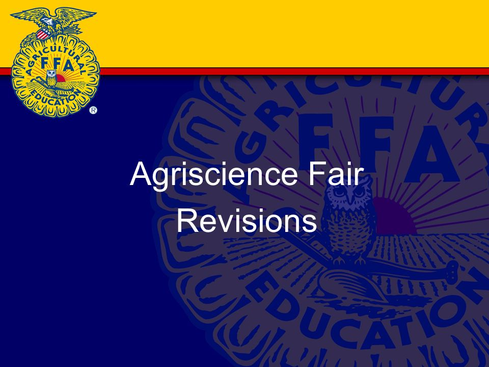 Agriscience Fair Revisions