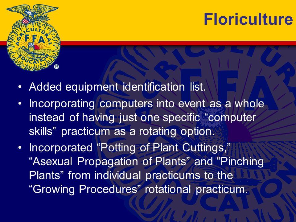 Floriculture Added equipment identification list.