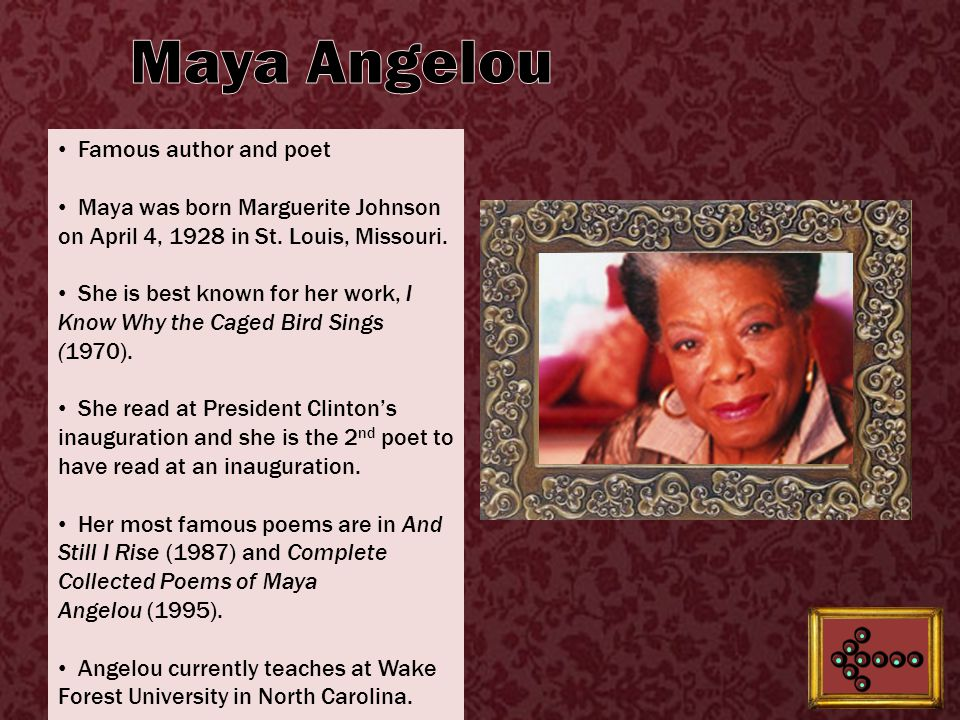 Famous author and poet Maya was born Marguerite Johnson on April 4, 1928 in St.