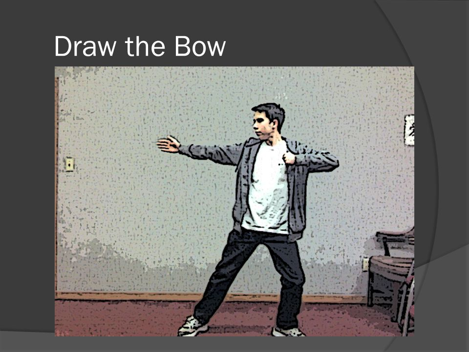 Draw the Bow