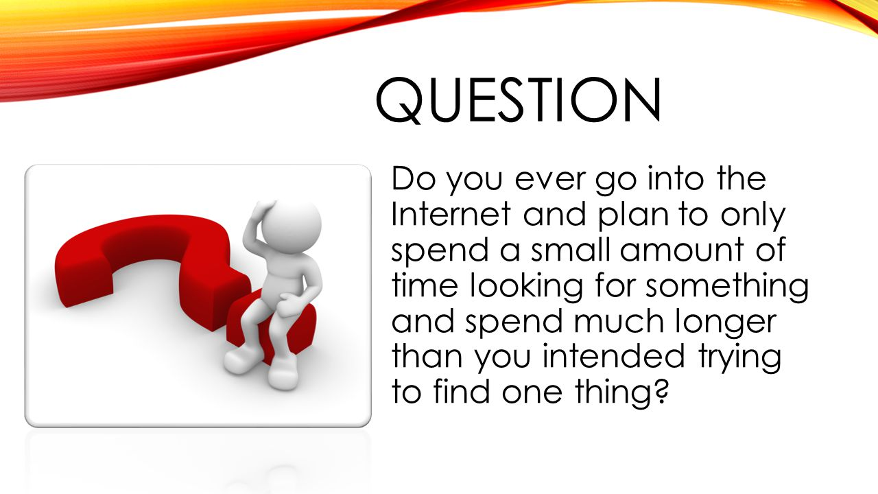 -PROBLEM- Millions of people waste precious time and energy looking for information on the Internet without the proper searching tools to help be more effective Internet searchers