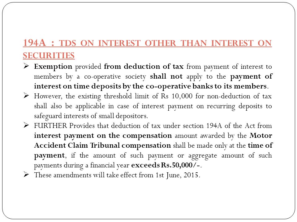 194A : TDS ON INTEREST OTHER THAN INTEREST ON SECURITIES  Exemption provided from deduction of tax from payment of interest to members by a co-operat