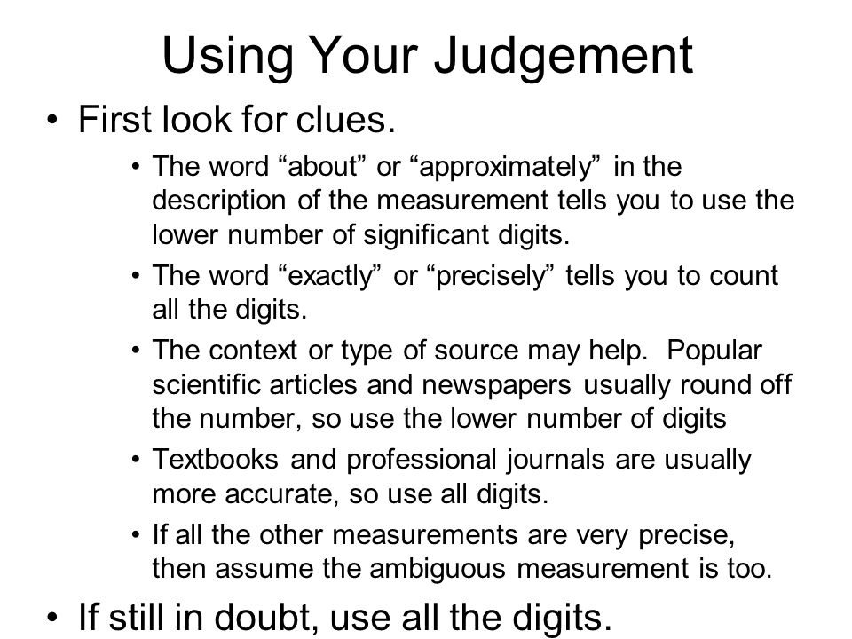 Using Your Judgement First look for clues.