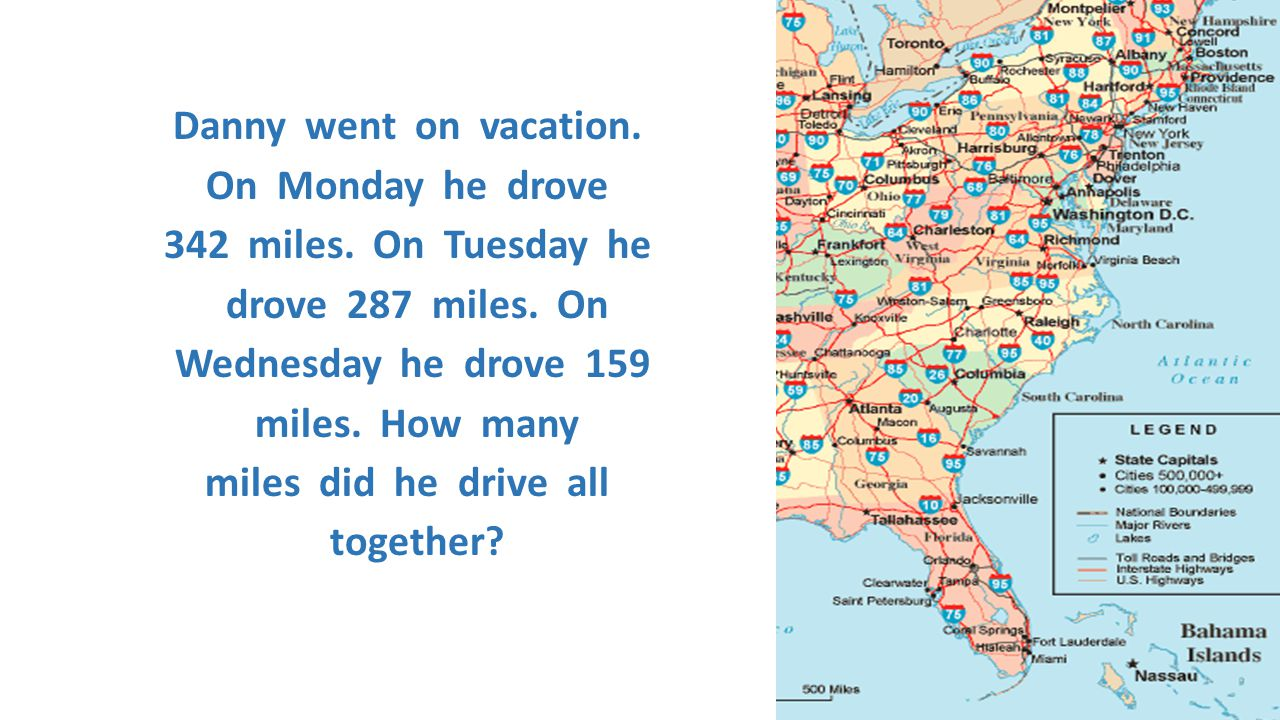 Danny went on vacation. On Monday he drove 342 miles. On Tuesday he drove 287 miles. On Wednesday he drove 159 miles. How many miles did he drive all