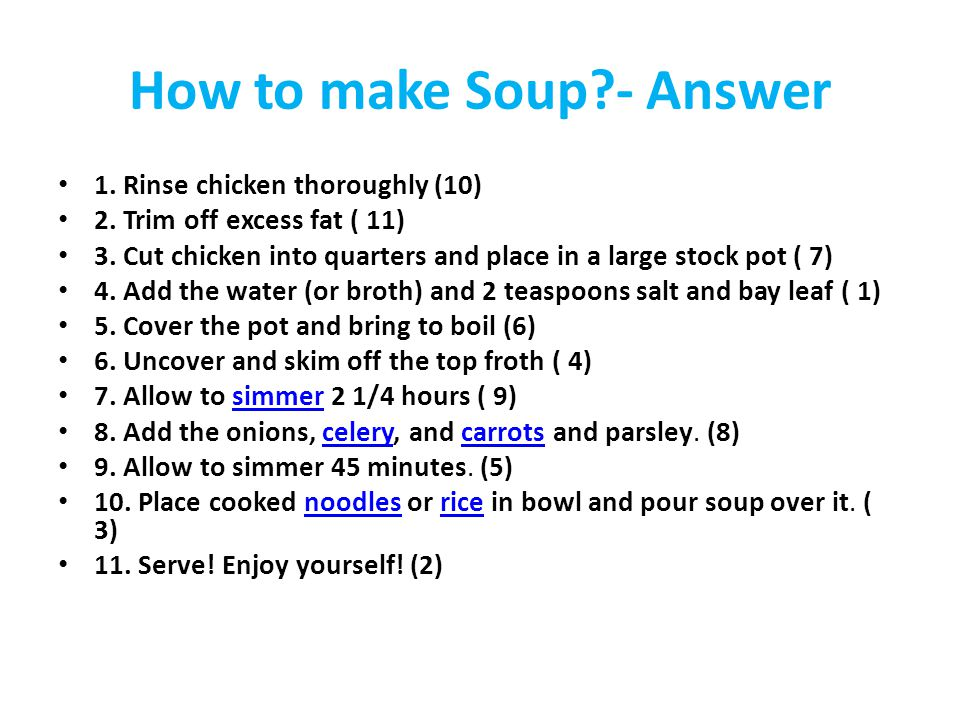 Rinse chicken thoroughly http://www.wikihow.com/Make- Chicken-Soup