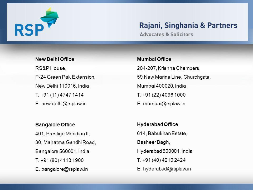 New Delhi Office RS&P House, P-24 Green Pak Extension, New Delhi 110016, India T.