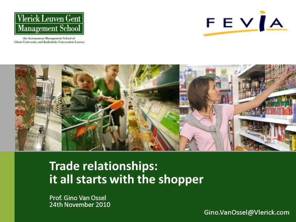 Trade relationships: it all starts with the shopper Prof.