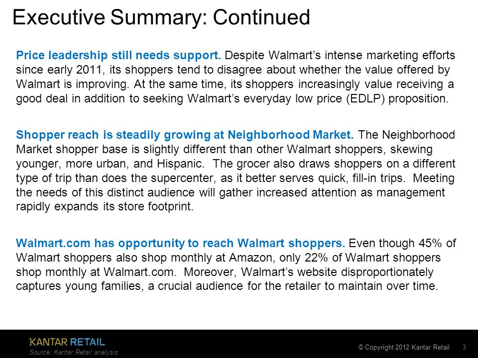 © Copyright 2012 Kantar Retail Executive Summary: Continued Price leadership still needs support.