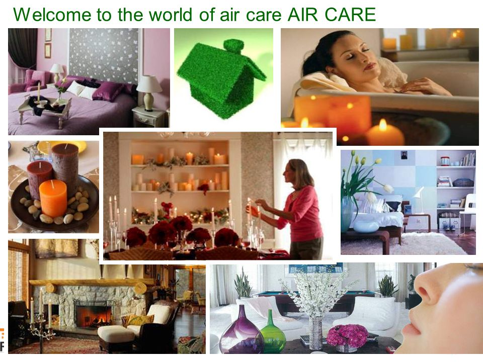 Welcome to the world of air care AIR CARE