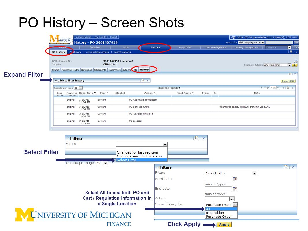 5 PO History – Screen Shots Cart / Requisition Data PO Data History for the complete order M-marketsite Cart / Requisition to PO are now viewable in one location.