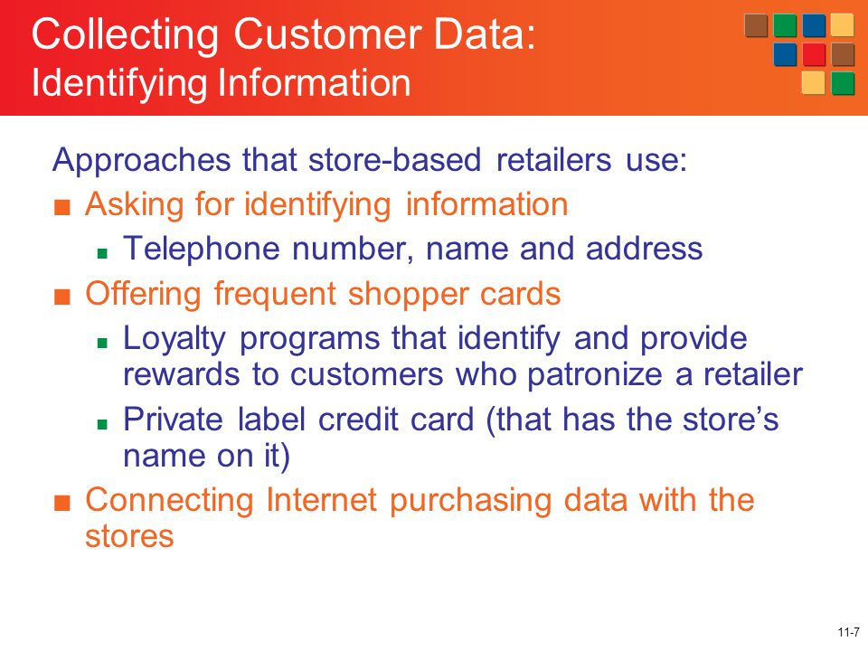 11-18 Elements in Effective Frequent Shopper Programs ■Tiered rewards based on customer value ■Offer choices of rewards No all customers value the same rewards Non-monetary incentives, altruistic rewards ■Reward all transactions to ensure the collection of all customer transaction data and encourage repeat purchases ■Transparent and simple so that customers easily understand when they will receive rewards