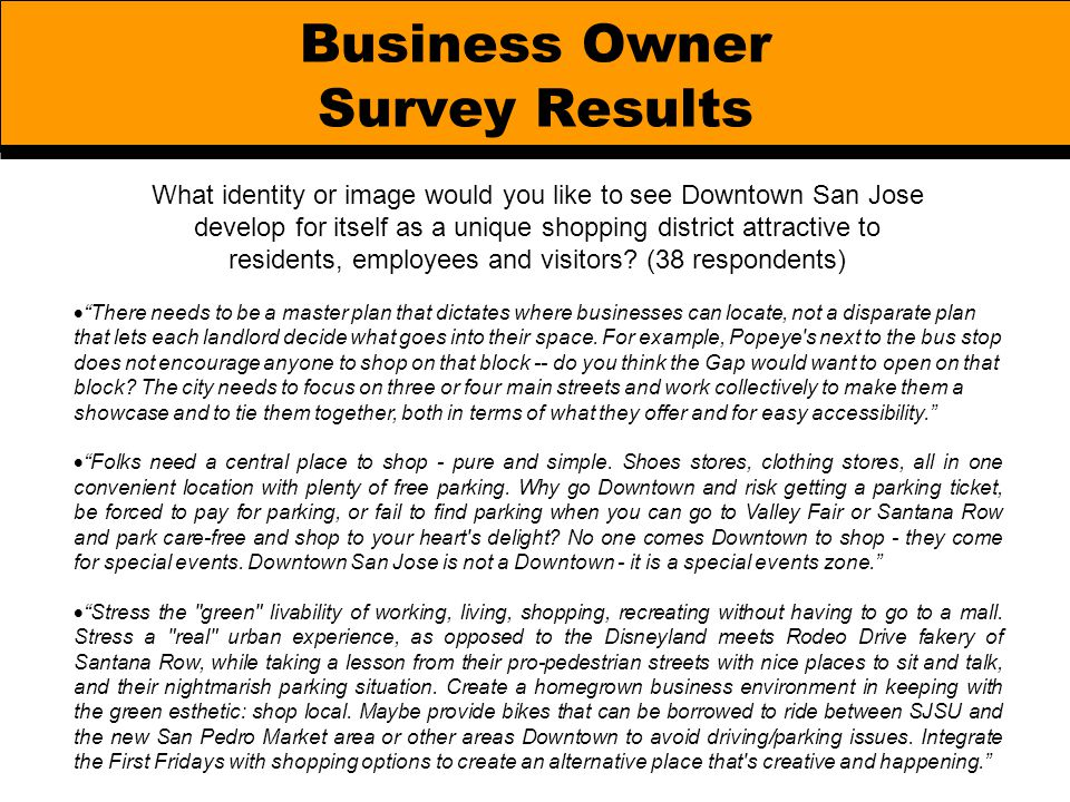 Business Owner Survey Results What identity or image would you like to see Downtown San Jose develop for itself as a unique shopping district attracti