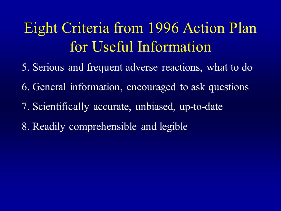Eight Criteria from 1996 Action Plan for Useful Information 5.