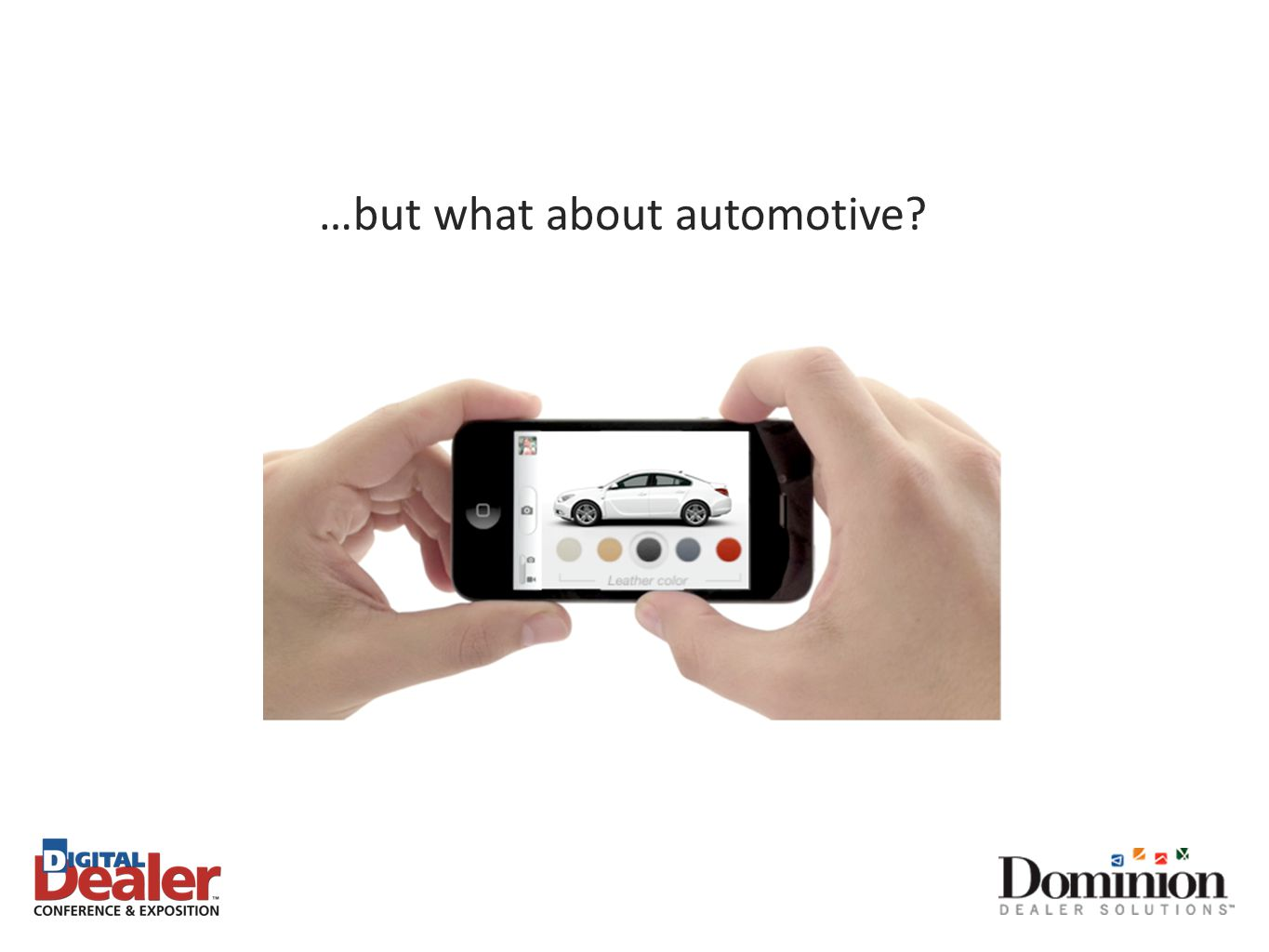 …but what about automotive?