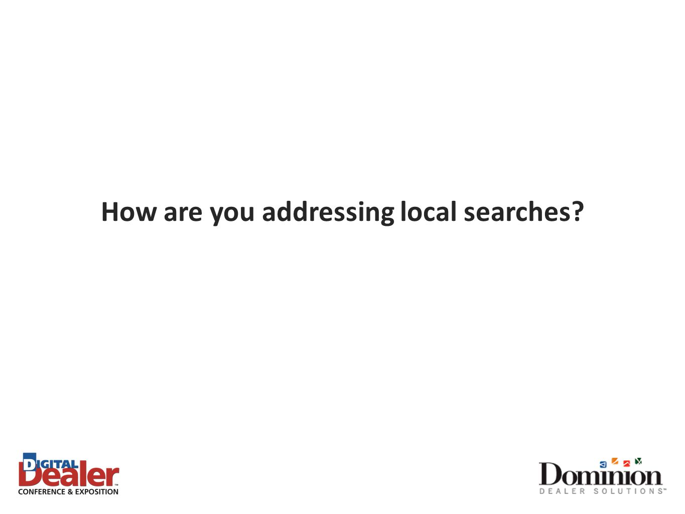 How are you addressing local searches