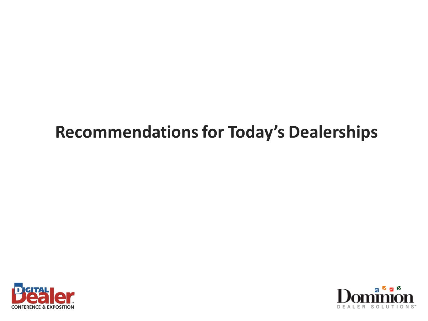 Recommendations for Today's Dealerships