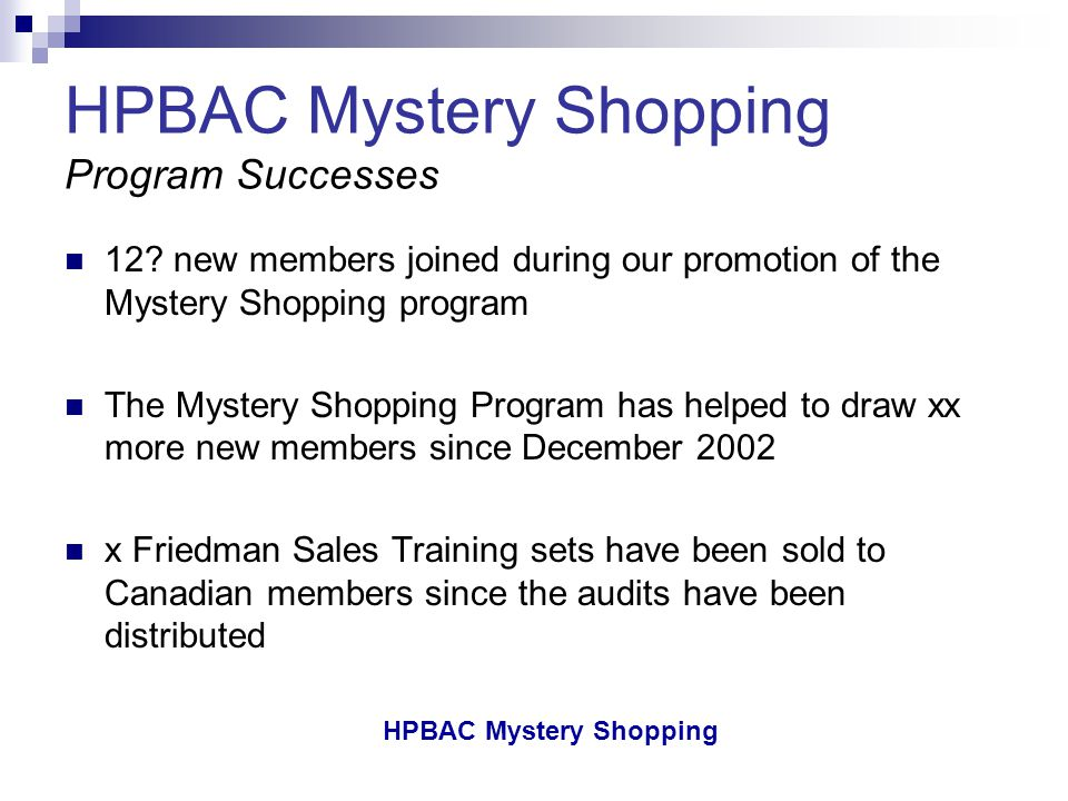 HPBAC Mystery Shopping HPBAC Mystery Shopping Program Successes 12.