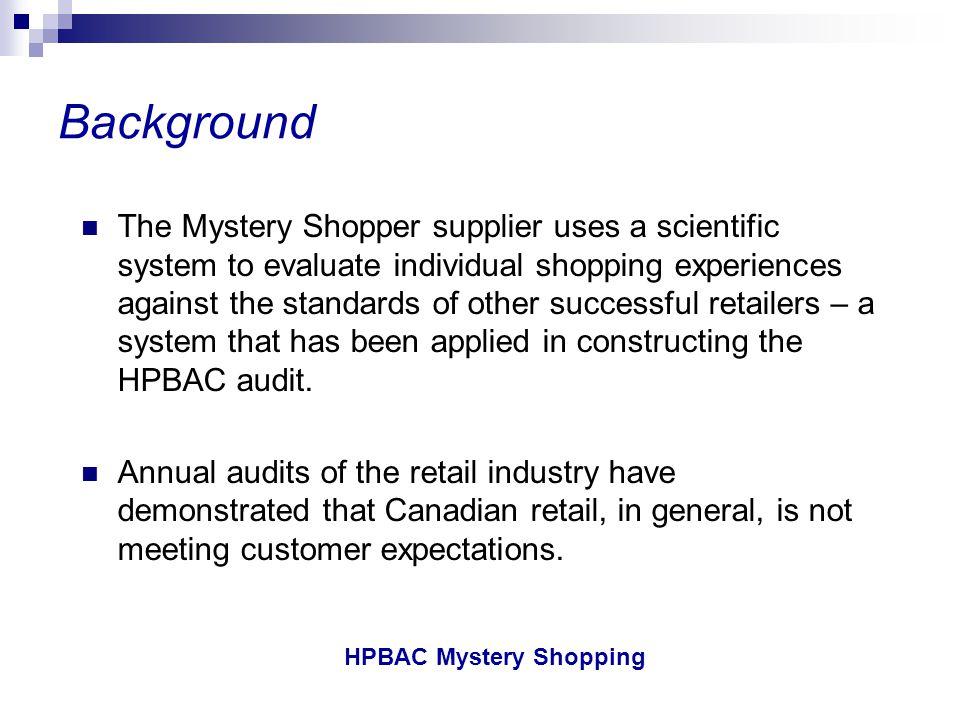 HPBAC Mystery Shopping HPBAC Mystery Shopping Program Successes 12.