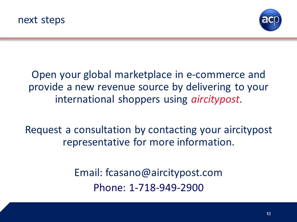 Open your global marketplace in e-commerce and provide a new revenue source by delivering to your international shoppers using aircitypost. Request a