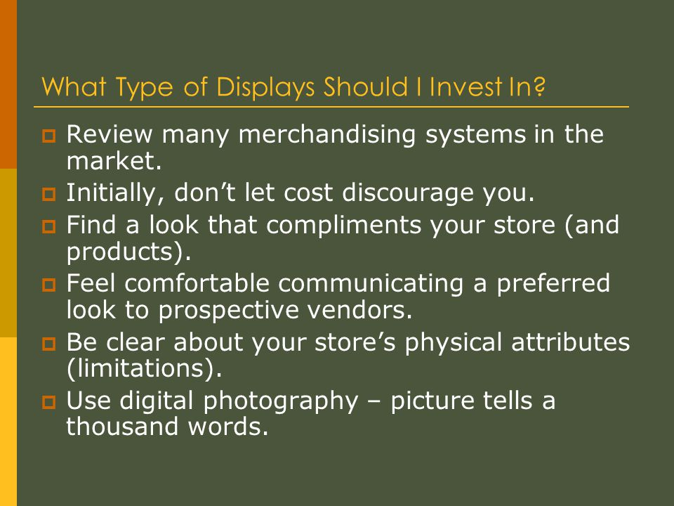 What Type of Displays Should I Invest In.  Review many merchandising systems in the market.