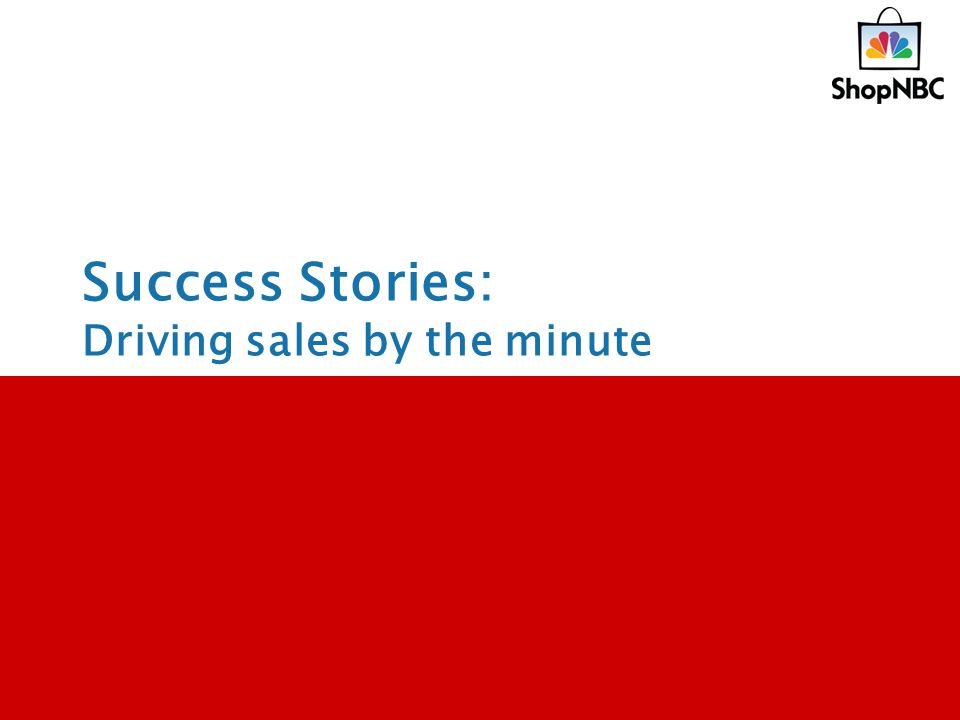 Success Stories: Driving sales by the minute