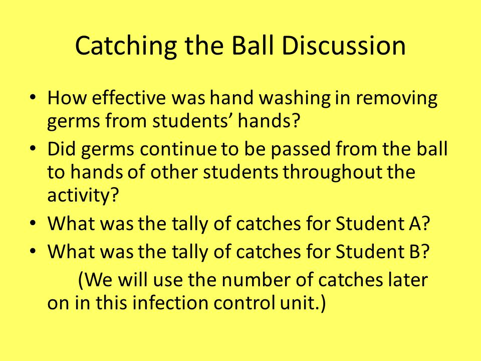 UNIT TWO - SAFETY Objective Upon completion of this lesson, you will be able to: 1)Identify the transfer of microbes from one person to another, 2)Demonstrate the single most effective way to decrease the spread of microbes.