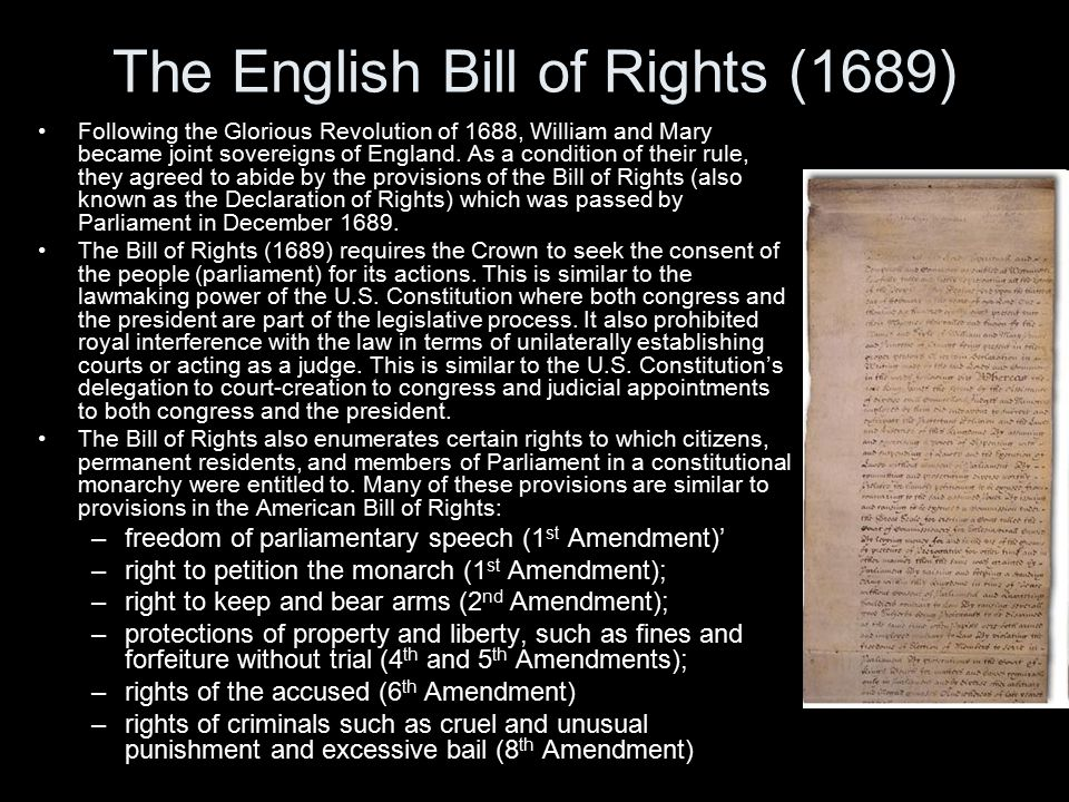 The English Bill of Rights (1689) Following the Glorious Revolution of 1688, William and Mary became joint sovereigns of England.