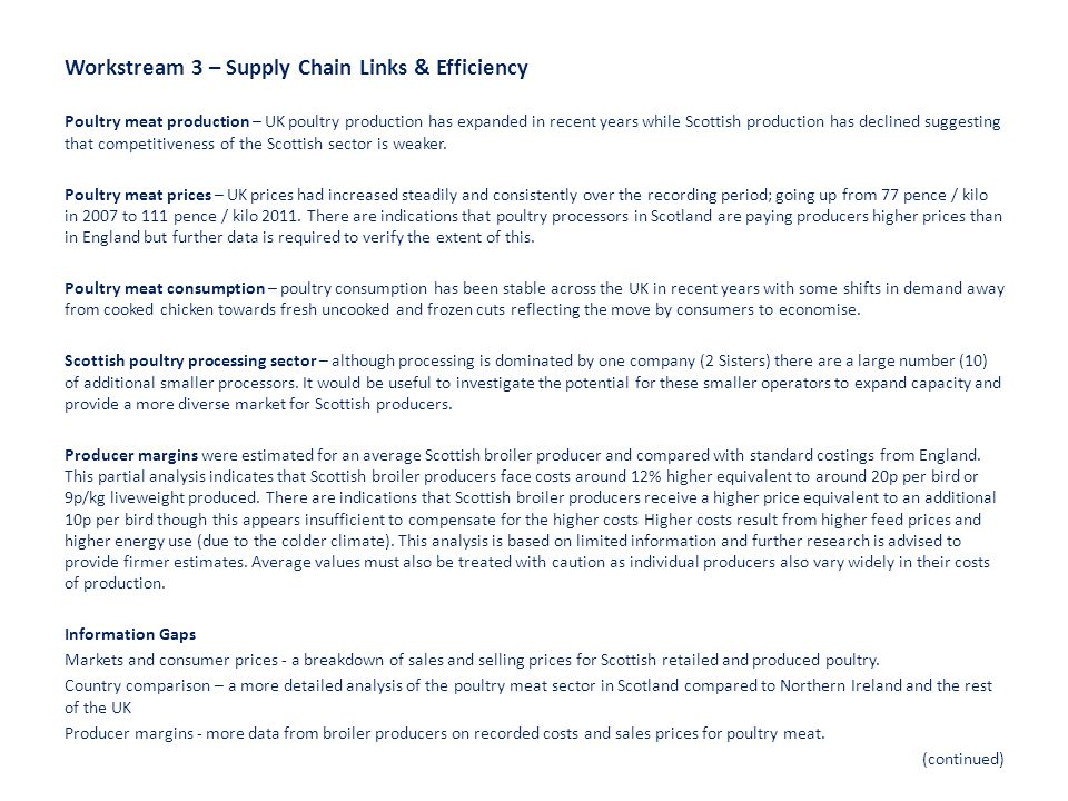 Workstream 3 – Supply Chain Links & Efficiency Poultry meat production – UK poultry production has expanded in recent years while Scottish production