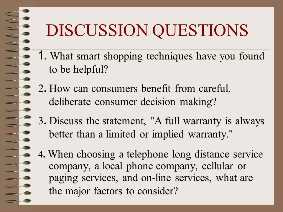 DISCUSSION QUESTIONS 1. What smart shopping techniques have you found to be helpful.