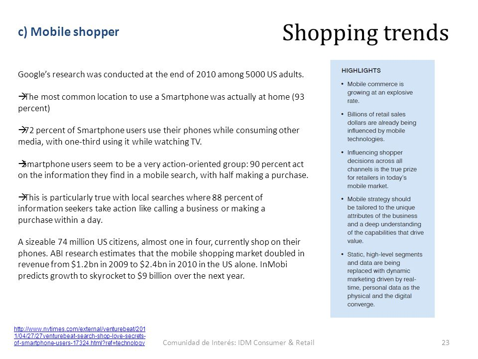 Comunidad de Interés: IDM Consumer & Retail23 Google's research was conducted at the end of 2010 among 5000 US adults.