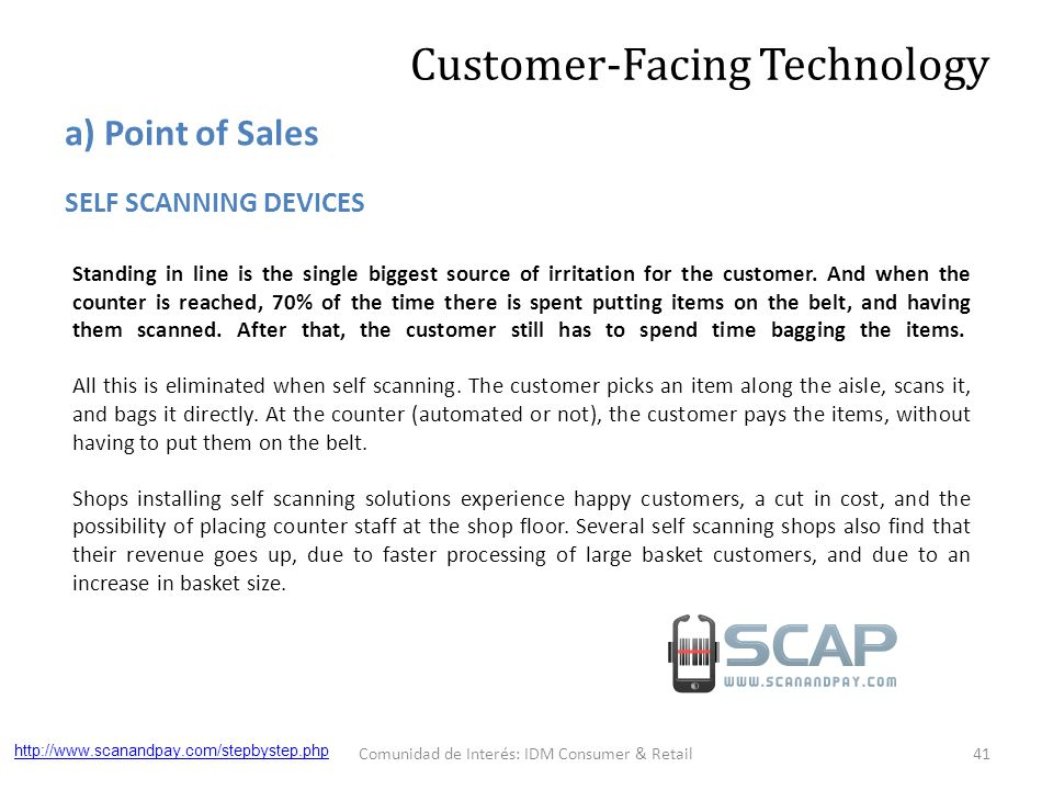 Standing in line is the single biggest source of irritation for the customer.