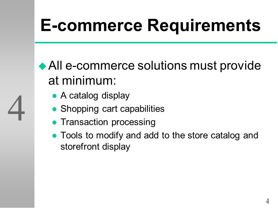 5 4 Catalog Display u Definition: a static listing of goods and services l Small storefronts (less than 35 items) can have minimum navigation and organization l Large storefronts must categorize items, and provide several methods of finding items (i.e.