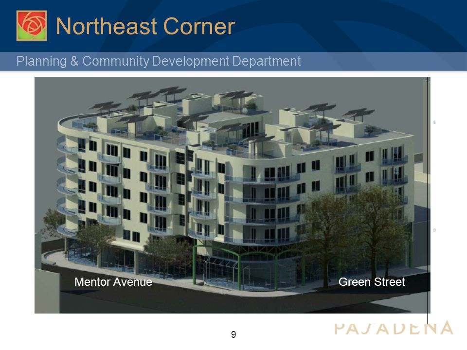 Planning & Community Development Department Northeast Corner 9 Green StreetMentor Avenue