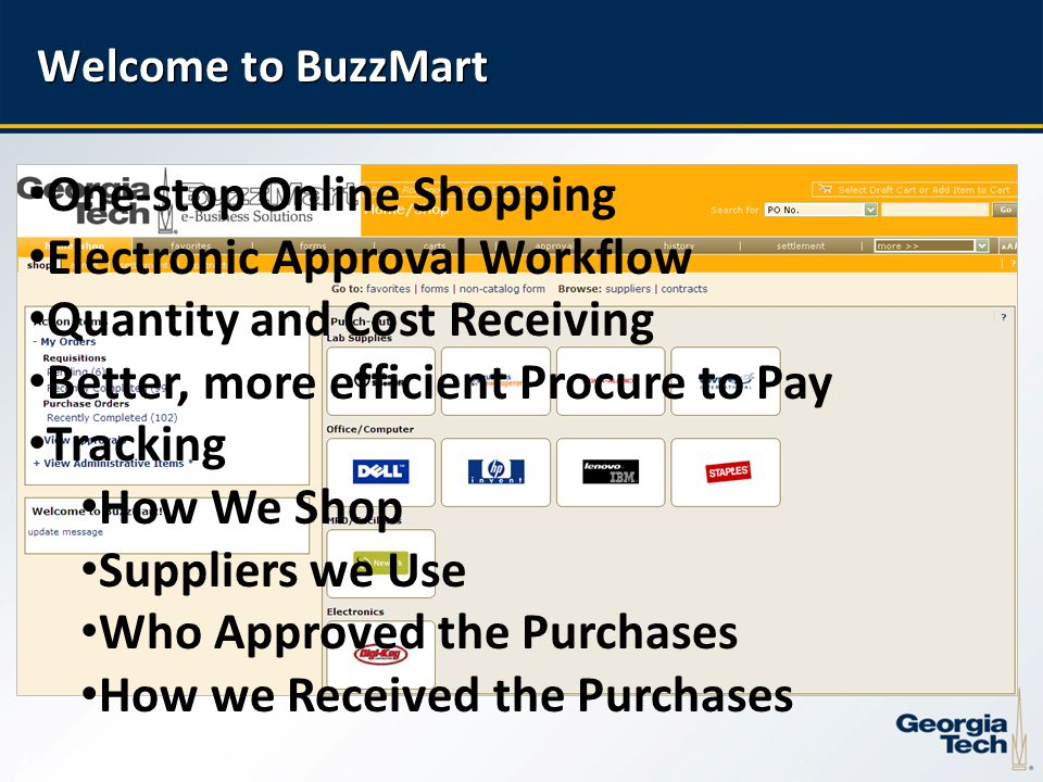 3 Shopper Class Agenda Overview Information –BuzzMart Roles Training Information Hand-on Shopping (Order of Precedence) Punch-Out Items Catalog Items Non-Catalog Items –Receiving Process