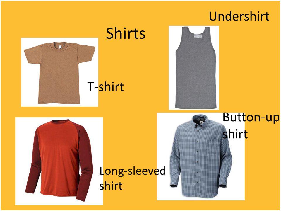 Shirts T-shirt Long-sleeved shirt Undershirt Button-up shirt