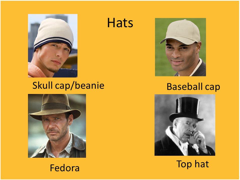 Hats Skull cap/beanie Baseball cap Fedora Top hat