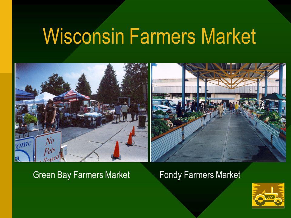 Wisconsin Farmers Market Green Bay Farmers Market Fondy Farmers Market