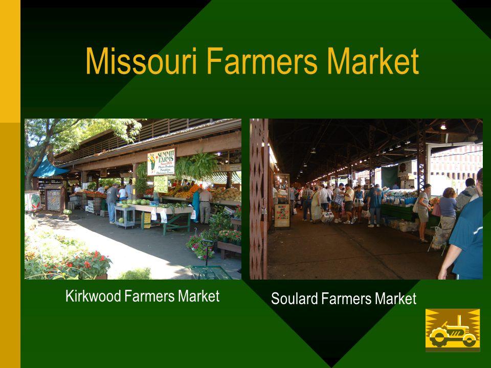 Missouri Farmers Market Kirkwood Farmers Market Soulard Farmers Market