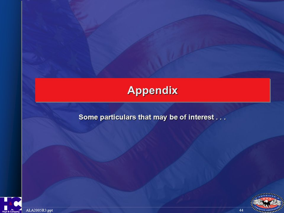 44ALA2005R3.ppt AppendixAppendix Some particulars that may be of interest...