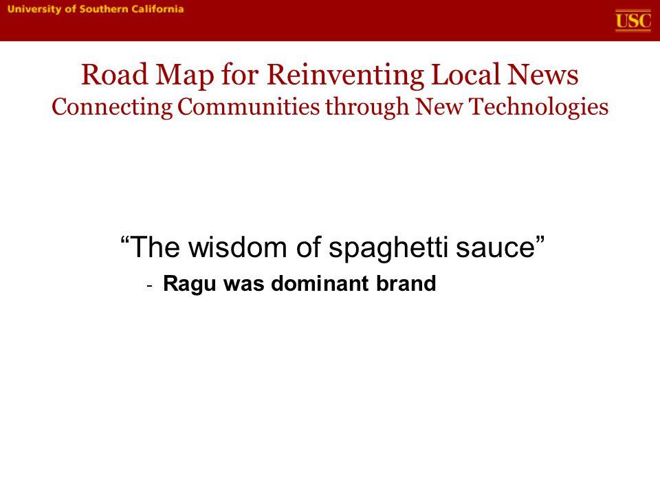 Road Map for Reinventing Local News Connecting Communities through New Technologies Brand extension Case study: Bonneville Radio - Washington, DC - Salt Lake City, UT