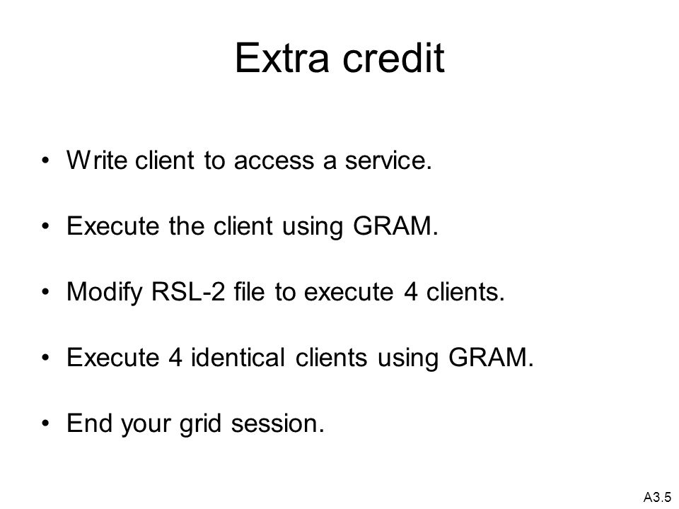 A3.5 Extra credit Write client to access a service.