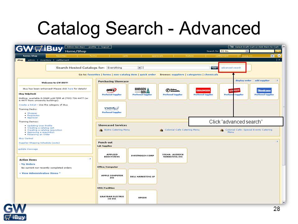 28 Catalog Search - Advanced Click advanced search