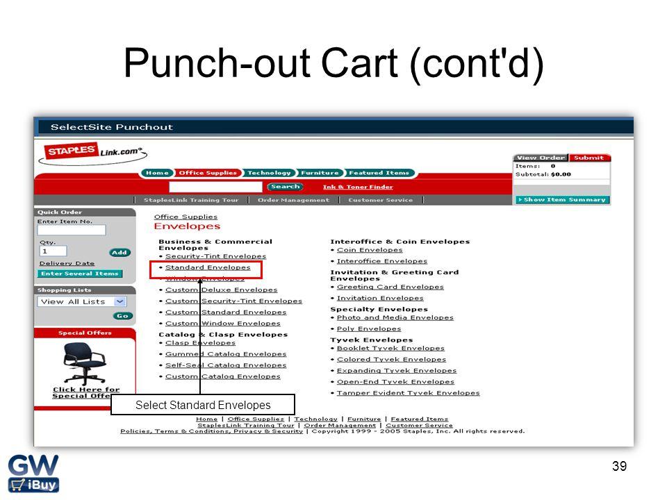 39 Punch-out Cart (cont d) Select Standard Envelopes