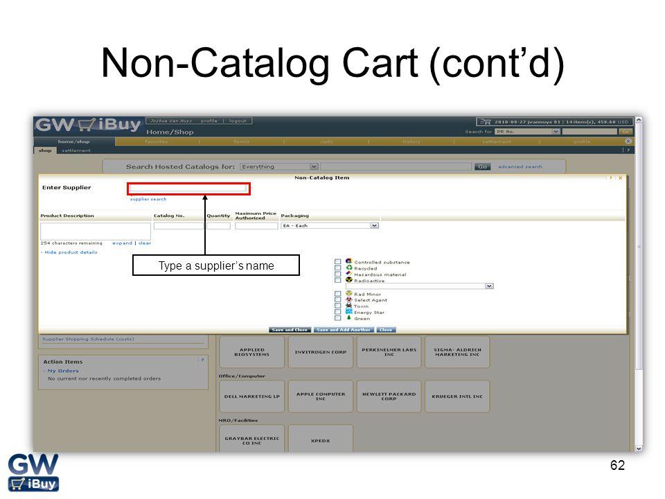 62 Non-Catalog Cart (cont'd) Type a supplier's name