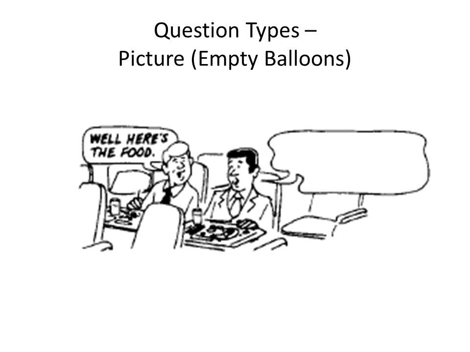 Question Types – Picture (Empty Balloons)