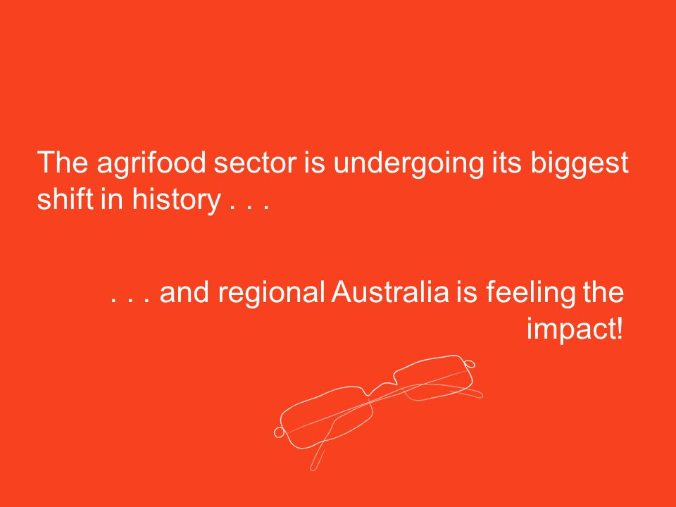 The agrifood sector is undergoing its biggest shift in history......