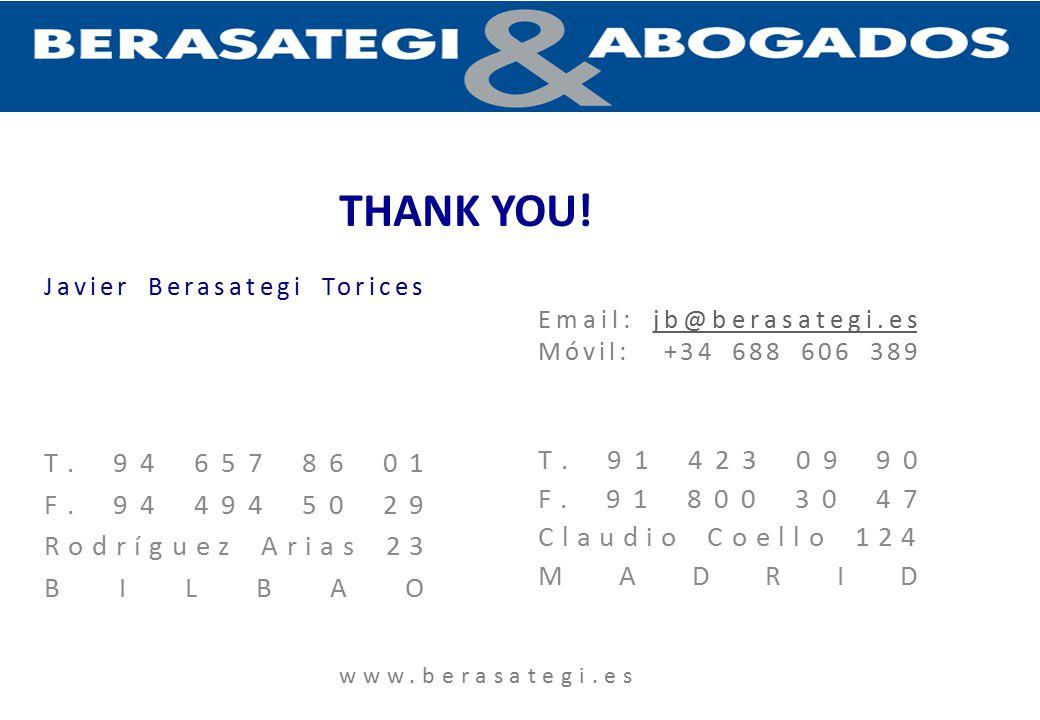 Javier Berasategi Torices T. 91 423 09 90 F. 91 800 30 47 Claudio Coello 124 MADRID T.