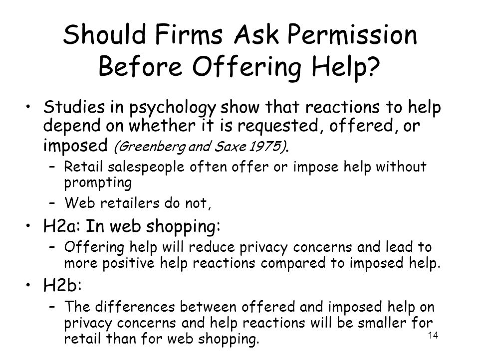 14 Should Firms Ask Permission Before Offering Help.