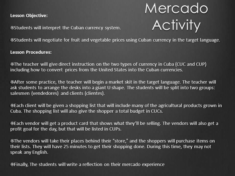 Mercado Activity Lesson Objective: Students will interpret the Cuban currency system.