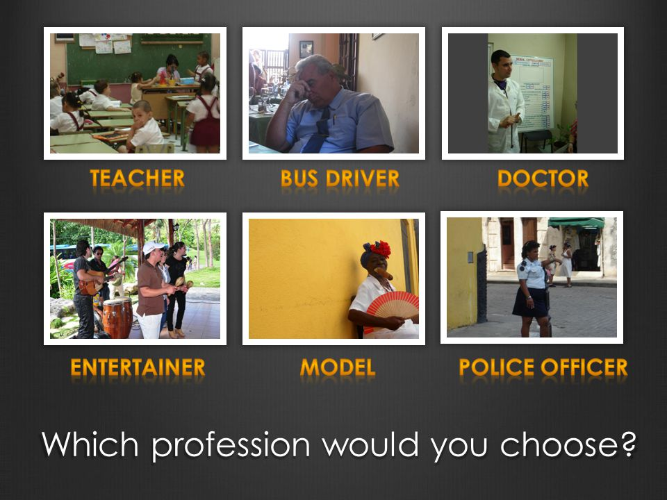 Which profession would you choose?